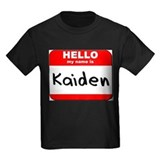Hello my name is Kaiden T
