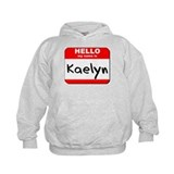 Hello my name is Kaelyn Hoodie