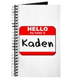 Hello my name is Kaden Journal