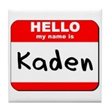 Hello my name is Kaden Tile Coaster