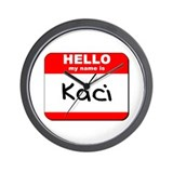 Hello my name is Kaci Wall Clock