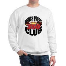 BENCH PRESS 350 CLUB Sweatshirt