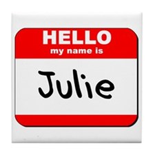 Hello my name is Julie Tile Coaster