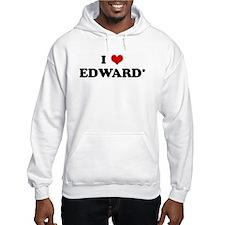I Love EDWARD* Hoodie