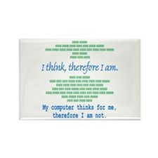 Funny Computer Philosopy You Don't Exist Rectangle