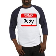 Hello my name is Judy Baseball Jersey