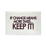 Keep your change Rectangle Magnet (10 pack)