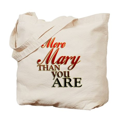 More Mary Tote Bag