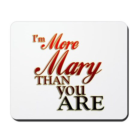 More Mary Mousepad