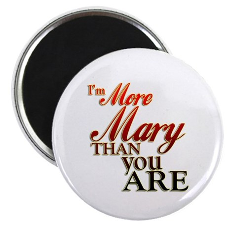 More Mary Magnet