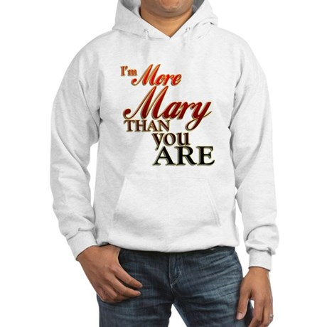 More Mary Hooded Sweatshirt