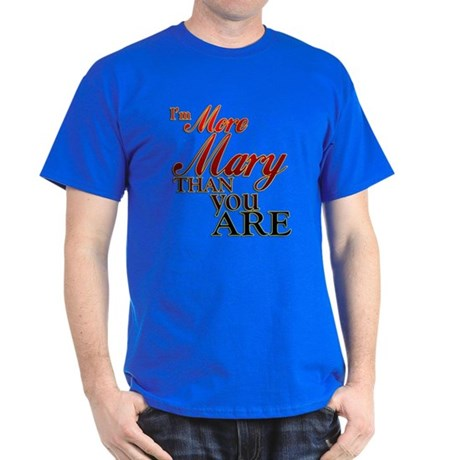 More Mary Dark T-Shirt