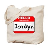 Hello my name is Jordyn Tote Bag