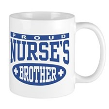 Proud Nurse's Brother Mug