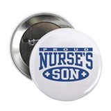 "Proud Nurse's Son 2.25"" Button"