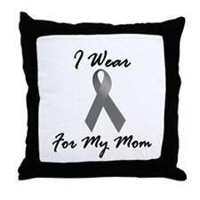 I Wear Grey For My Mom 1 Throw Pillow