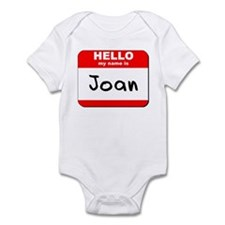 Hello my name is Joan Infant Bodysuit