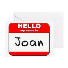 Hello my name is Joan Greeting Card