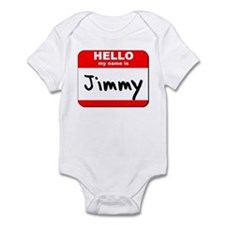 Hello my name is Jimmy Infant Bodysuit