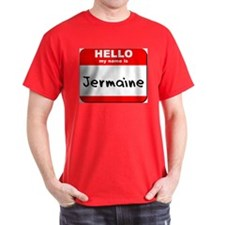 Hello my name is Jermaine T-Shirt