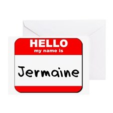 Hello my name is Jermaine Greeting Card