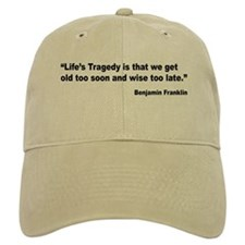 Benjamin Franklin Life Tragedy Quote Baseball Cap