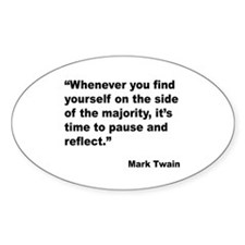 Mark Twain Majority Quote Oval Sticker (10 pk)