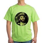God Loves You! Green T-Shirt
