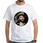 God Loves You! White T-Shirt