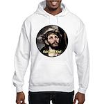 God Loves You! Hooded Sweatshirt
