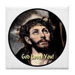 God Loves You! Tile Coaster