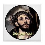 God Loves You! Tile Coaster