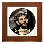 God Loves You! Framed Tile