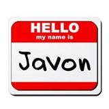 Hello my name is Javon Mousepad