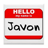 Hello my name is Javon Tile Coaster