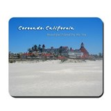 Coronado, Beautiful Island by the Sea Mousepad