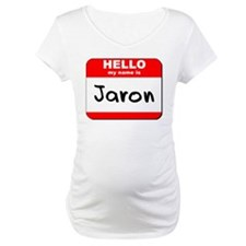 Hello my name is Jaron Shirt