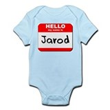 Hello my name is Jarod Onesie