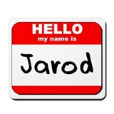 Hello my name is Jarod Mousepad