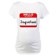 Hello my name is Jaqueline Shirt
