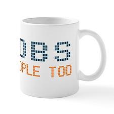 Noobs Are People Too Mug