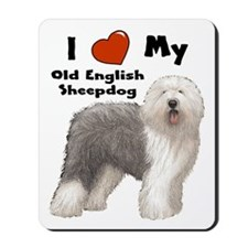 I Love My English Sheepdog Mousepad