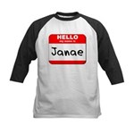 Hello my name is Janae Kids Baseball Jersey