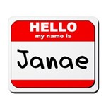 Hello my name is Janae Mousepad