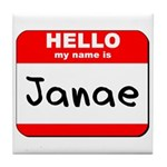 Hello my name is Janae Tile Coaster