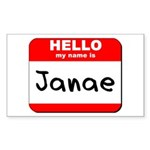 Hello my name is Janae Rectangle Sticker