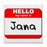 Hello my name is Jana Tile Coaster