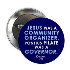 "Jesus Community Organizer 2.25"" Button (10 pack)"