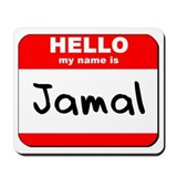 Hello my name is Jamal Mousepad
