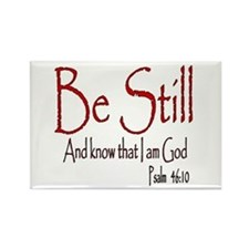 Be Still (2) Rectangle Magnet